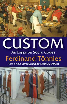 Custom: An Essay on Social Codes, 1st Edition (Paperback) book cover