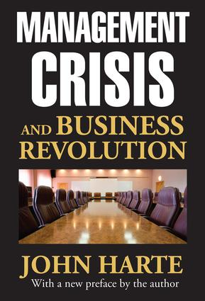 Management Crisis and Business Revolution: 1st Edition (Paperback) book cover
