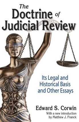 The Doctrine of Judicial Review: Its Legal and Historical Basis and Other Essays, 1st Edition (Paperback) book cover