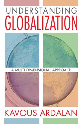 Understanding Globalization: A Multi-Dimensional Approach, 1st Edition (Hardback) book cover