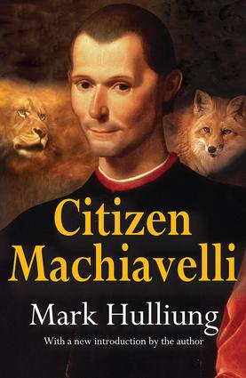 Citizen Machiavelli: 1st Edition (Paperback) book cover