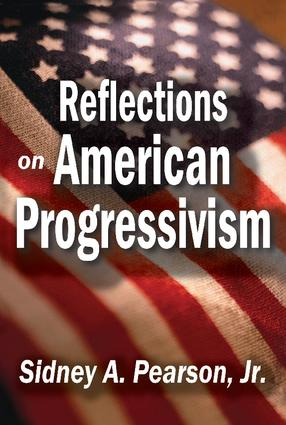Reflections on American Progressivism