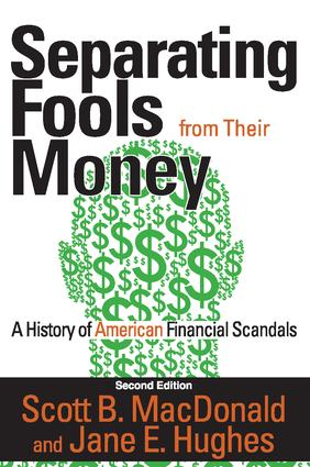 Separating Fools from Their Money: A History of American Financial Scandals book cover