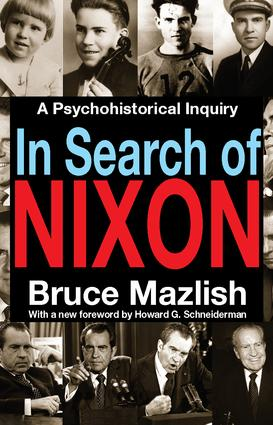 In Search of Nixon: A Psychohistorical Inquiry, 1st Edition (Paperback) book cover