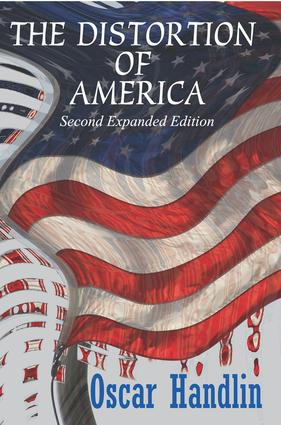 The Distortion of America: 1st Edition (Paperback) book cover