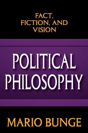 Political Philosophy: Fact, Fiction, and Vision, 1st Edition (Paperback) book cover
