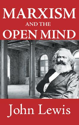 Marxism and the Open Mind: 1st Edition (Paperback) book cover