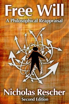 Free Will: A Philosophical Reappraisal, 1st Edition (Paperback) book cover