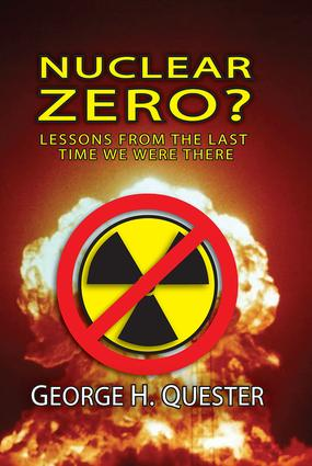 Nuclear Zero?: Lessons from the Last Time We Were There, 1st Edition (Hardback) book cover