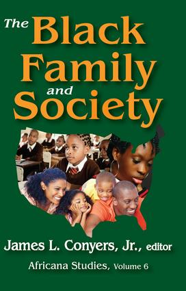 The Black Family and Society: Africana Studies, 1st Edition (Paperback) book cover