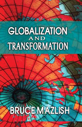 Globalization and Transformation: 1st Edition (Hardback) book cover