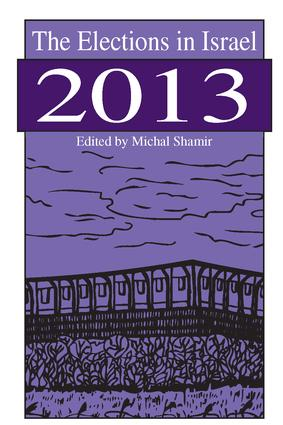 The Elections in Israel 2013: 1st Edition (Hardback) book cover