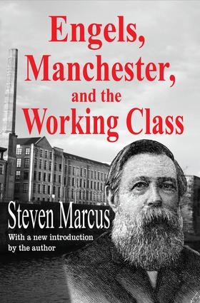 Engels, Manchester, and the Working Class: 1st Edition (Paperback) book cover