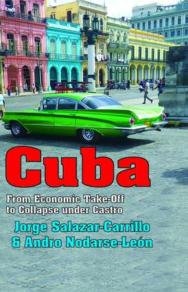 Cuba: From Economic Take-off to Collapse Under Castro, 1st Edition (Hardback) book cover
