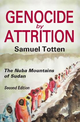 Genocide by Attrition: The Nuba Mountains of Sudan book cover