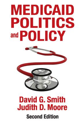 Medicaid Politics and Policy: 2nd Edition (Hardback) book cover