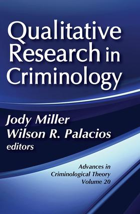 Qualitative Research in Criminology: Advances in Criminological Theory (Hardback) book cover