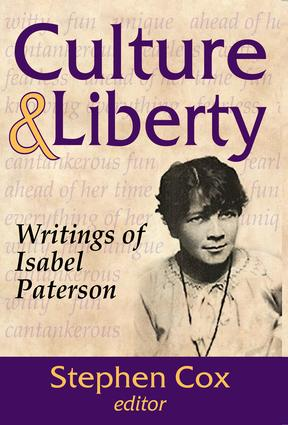 Culture and Liberty: Writings of Isabel Paterson, 1st Edition (Paperback) book cover