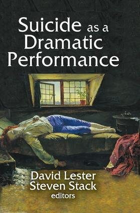 Suicide as a Dramatic Performance: 1st Edition (Hardback) book cover