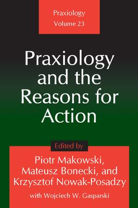Praxiology and the Reasons for Action (Hardback) book cover