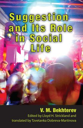 Suggestion and its Role in Social Life: 3rd Edition (Paperback) book cover