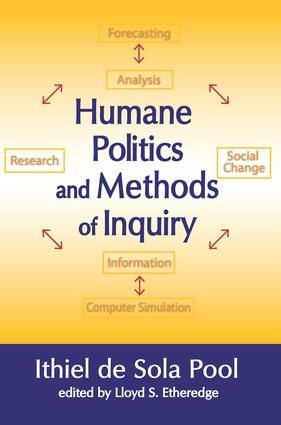 Humane Politics and Methods of Inquiry
