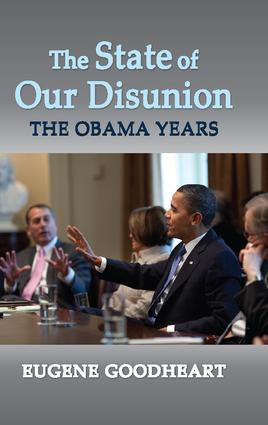 The State of Our Disunion: The Obama Years, 1st Edition (Hardback) book cover