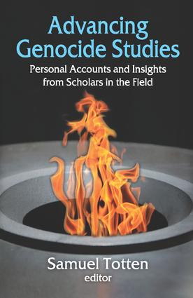 Advancing Genocide Studies: Personal Accounts and Insights from Scholars in the Field book cover
