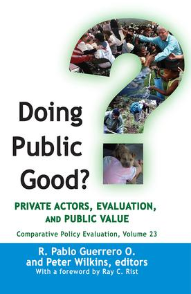 Doing Public Good?: Private Actors, Evaluation, and Public Value, 1st Edition (Hardback) book cover
