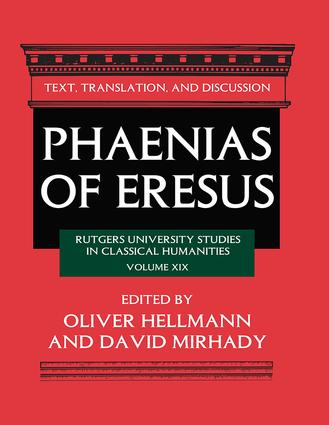 Phaenias of Eresus: Text, Translation, and Discussion book cover