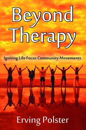 Beyond Therapy: Igniting Life Focus Community Movements, 1st Edition (Paperback) book cover