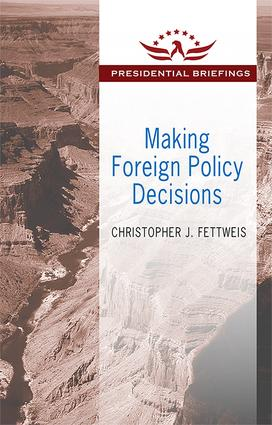 Making Foreign Policy Decisions