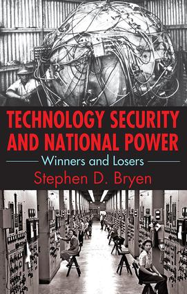 Technology Security and National Power: Winners and Losers book cover