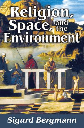 Religion, Space, and the Environment: 1st Edition (Paperback) book cover