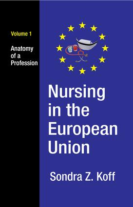 Nursing in the European Union: Anatomy of a Profession, 1st Edition (Hardback) book cover