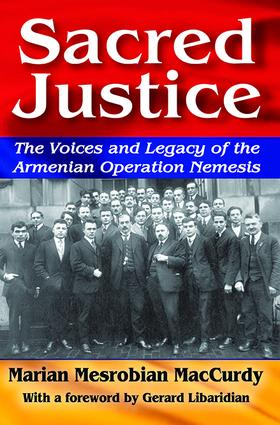 Sacred Justice: The Voices and Legacy of the Armenian Operation Nemesis, 1st Edition (Paperback) book cover