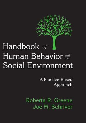 Handbook of Human Behavior and the Social Environment: A Practice-Based Approach, 1st Edition (Paperback) book cover