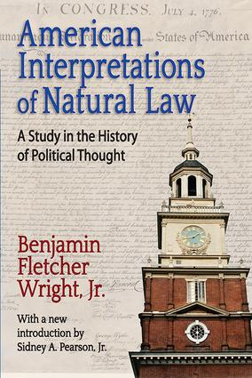 American Interpretations of Natural Law: A Study in the History of Political Thought book cover