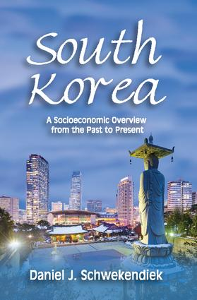 South Korea: A Socioeconomic Overview from the Past to Present book cover