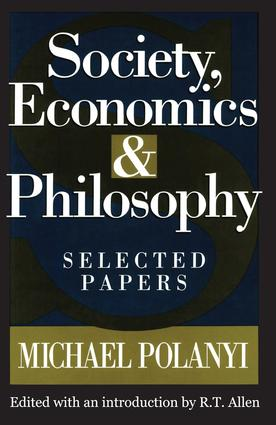 Society, Economics, and Philosophy: Selected Papers, 1st Edition (Paperback) book cover
