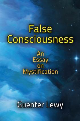 False Consciousness: An Essay on Mystification book cover