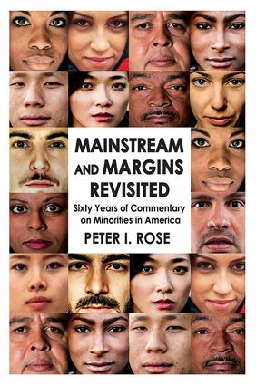 Mainstream and Margins Revisited: Sixty Years of Commentary on Minorities in America, 1st Edition (Paperback) book cover
