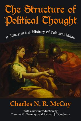 The Structure of Political Thought: A Study in the History of Political Ideas book cover