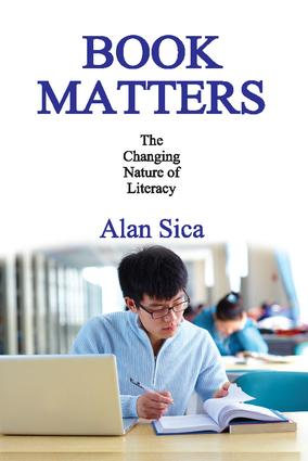 Book Matters: The Changing Nature of Literacy, 1st Edition (Hardback) book cover