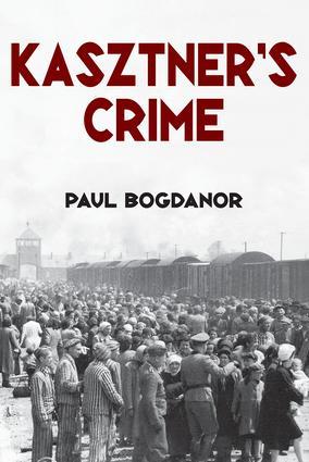 Kasztner's Crime: 1st Edition (Paperback) book cover
