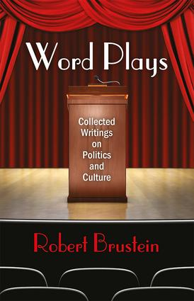 Word Plays: Collected Writings on Politics and Culture, 1st Edition (Hardback) book cover