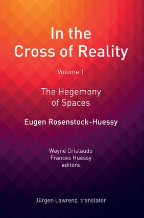 In the Cross of Reality: The Hegemony of Spaces, 1st Edition (Hardback) book cover