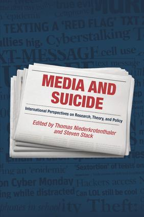 Media and Suicide: International Perspectives on Research, Theory, and Policy, 1st Edition (Hardback) book cover