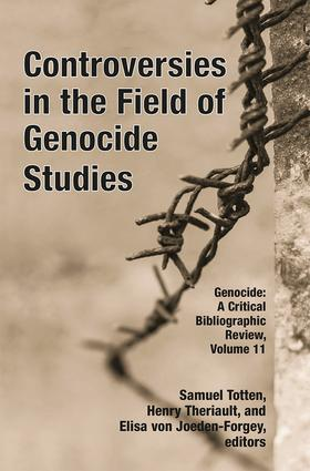 Controversies in the Field of Genocide Studies: 1st Edition (Hardback) book cover