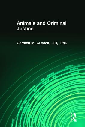 Animals and Criminal Justice: 1st Edition (Paperback) book cover